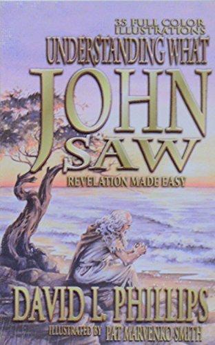 9780871487445: Understanding What John Saw: Revelation Made Easy
