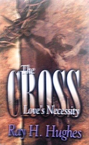 9780871489487: The Cross: Love's Necessity