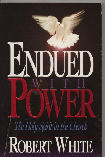 9780871489647: Endued with power: The Holy Spirit in the church