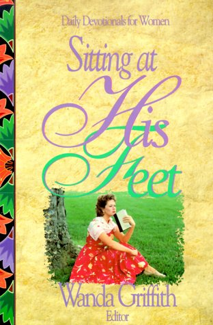 Sitting at His Feet: Daily Devotionals for Women