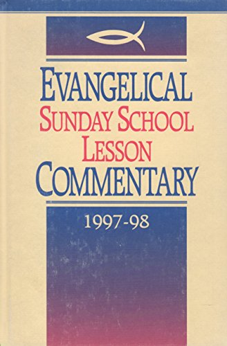 Evangelical Sunday School Lesson Commentary 1997-1998