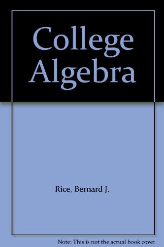 9780871500434: College Algebra