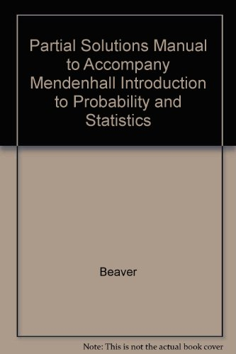 Introduction to Probability and Statistics: Partial Solutions: Barbara Beaver