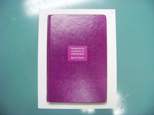 Fundamental Concepts of Mathematics: Foulis, David J.