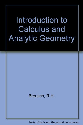 Introduction to Calculus and Analytic Geometry. Volume 2: Robert Breusch