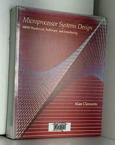 9780871500953: Microprocessor Systems Design: 68000 Hardware, Software, and Interfacing