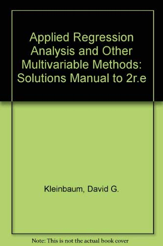 Applied Regression Analysis and Other Multivariable Methods: Kleinbaum, David G.,