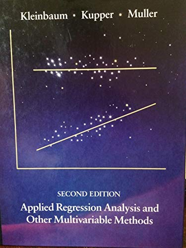 Applied Regression Analysis and Other Multivariable Methods: David G. Kleinbaum,