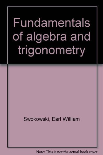 9780871501264: Title: Fundamentals of algebra and trigonometry
