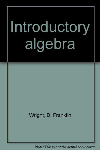 9780871502452: Introductory Algebra