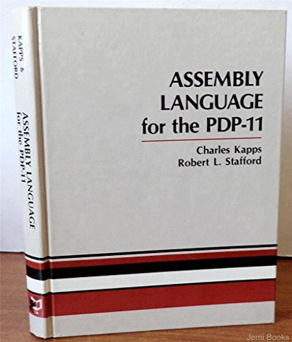 Assembly Language for the PDP-11 (The Computer and management information systems series): Charles ...