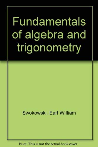 9780871503077: Fundamentals of algebra and trigonometry