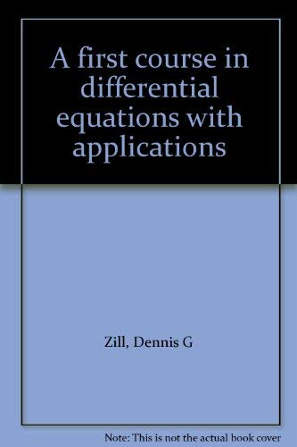 9780871503190: First Course in Differential Equations with Applications