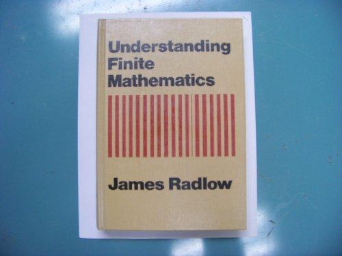 Understanding Finite Mathematics: Radlow, James