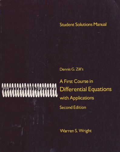 9780871503350: Student solutions manual: [to accompany] Dennis G. Zill's A first course in differential equations with applications