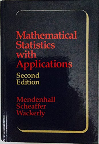 9780871504104: Mathematical Statistics with Applications