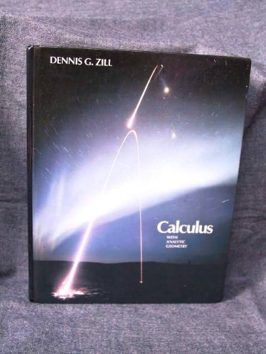 Calculus with Analytic Geometry: Zill, Dennis G.,