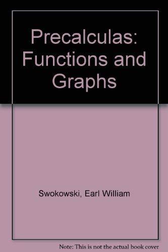9780871504623: Precalculas: Functions and Graphs