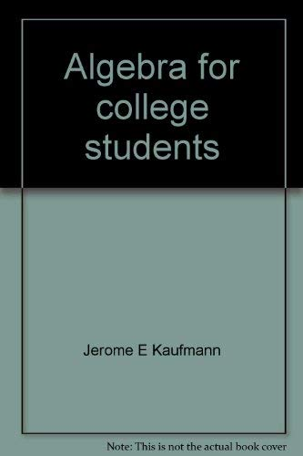 9780871504647: Algebra for college students