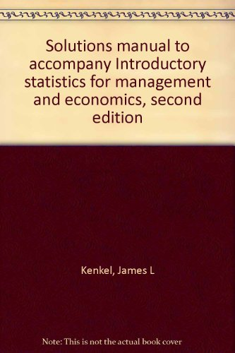 9780871504692: Solutions manual to accompany Introductory statistics for management and economics, second edition