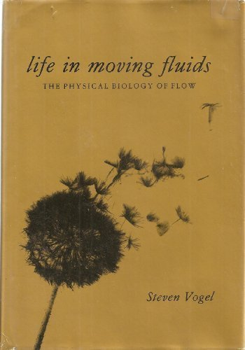 9780871507495: Life in Moving Fluids: The Physical Biology of Flow