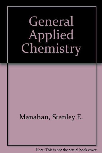9780871507501: General Applied Chemistry