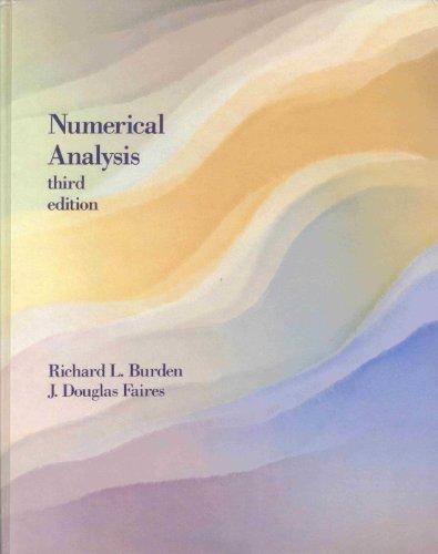 NUMERICAL ANALYSIS (3rd Edition): Burden, Richard L.; Faires, J. Douglas