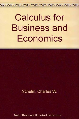 9780871508638: Calculus for Business and Economics