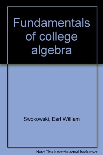 9780871508799: Fundamentals of College Algebra