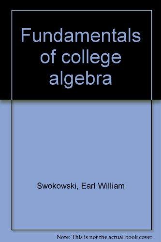9780871508799: Fundamentals of College Algebra