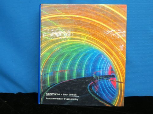 Fundamentals of trigonometry (087150880X) by Swokowski, Earl William