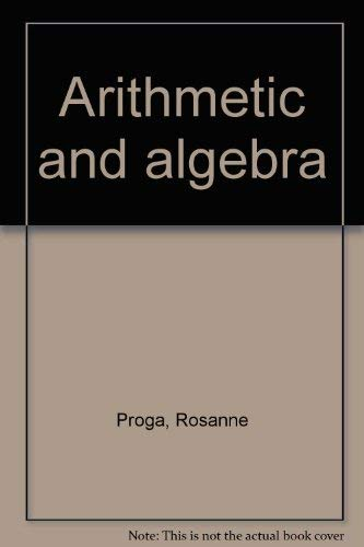 9780871509079: Arithmetic and algebra