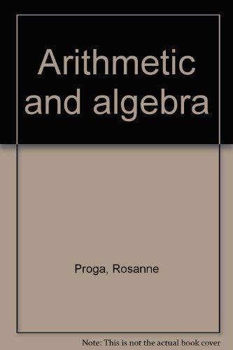 9780871509079: Arithmetic and algebra