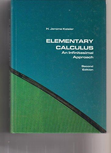 9780871509116: Elementary Calculus: An Infinitesimal Approach