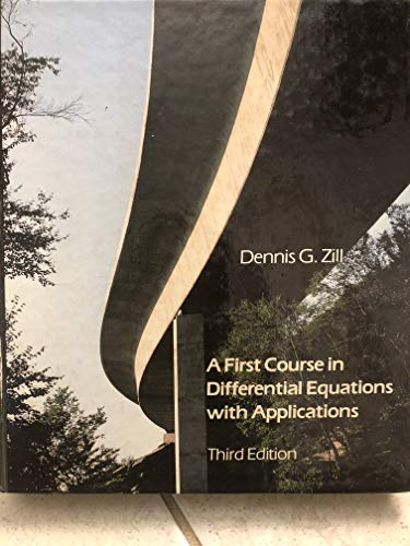 9780871509284: A first course in differential equations with applications