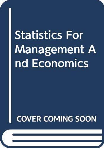 9780871509765: Statistics For Management And Economics