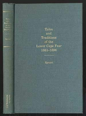 9780871521408: Tales and traditions of the lower Cape Fear, 1661-1896