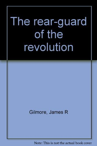 9780871521545: The rear-guard of the revolution