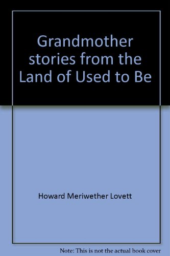 9780871521736: Grandmother stories from the Land of Used to Be