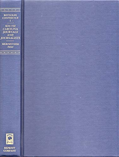 South Carolina Journals and Journalists: Meriwether, James B. (ed.)
