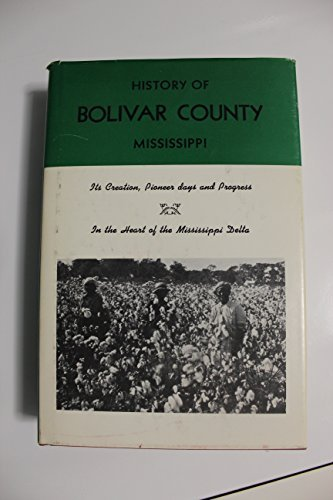 9780871522306: History of Bolivar County, Mississippi