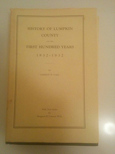 9780871522771: History of Lumpkin County for the First