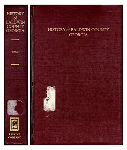 9780871522795: History of Baldwin County Georgia