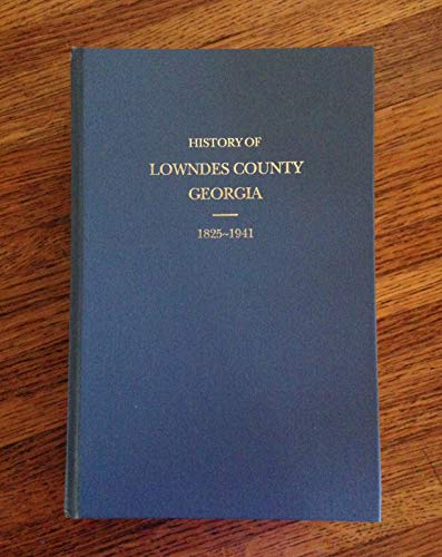 History of Lowndes County Georgia, 1825-1941: Daughters of the