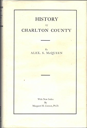 9780871522863: History of Charlton County
