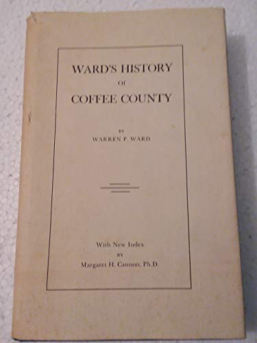 9780871522900: Wards History of Coffee County