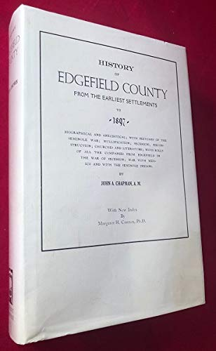 9780871523389: History of Edgefield County from the earliest settlements to 1897