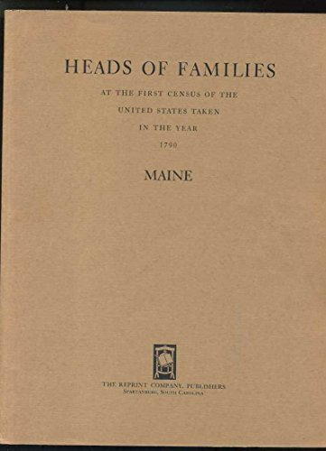 9780871523518: Heads of Families, First Census of the United States, 1790 : Maine