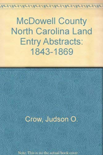 9780871523655: McDowell County North Carolina Land Entry Abstracts: 1843-1869