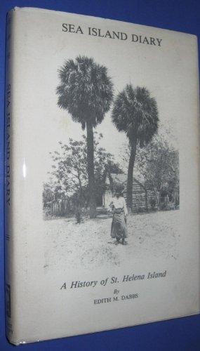 9780871523792: Sea Island Diary: A History of St. Helena Island
